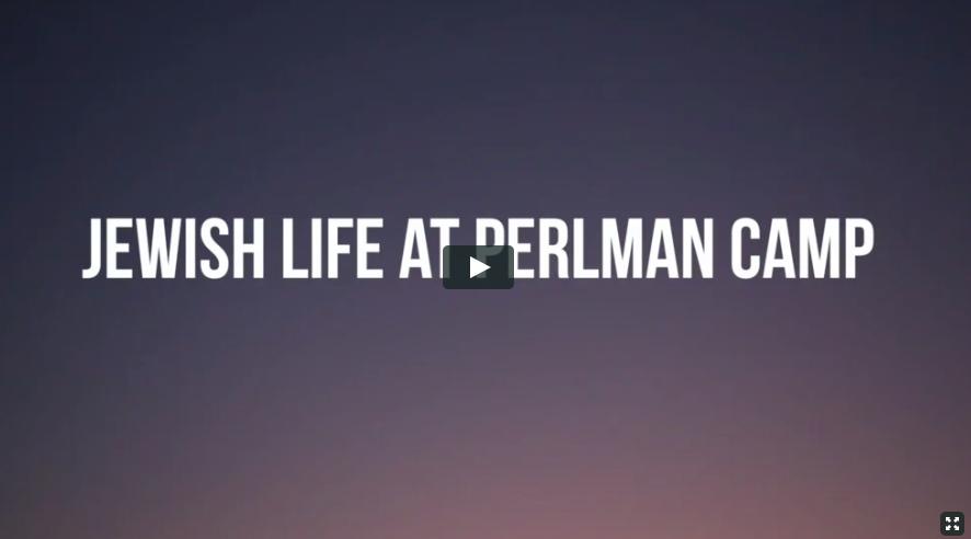 Jewish Life - Perlman Camp